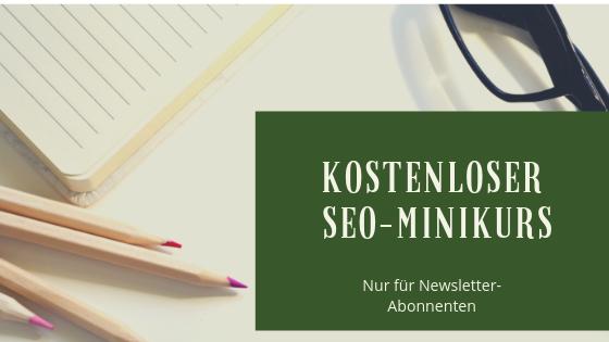 Minikurs zur Suchmaschinenoptimierung exklusiv für Newsletterabonenten