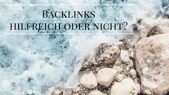 Wie wichtig sind Backlinks für eine gute Platzierung und wie kann man sie aufbauen?