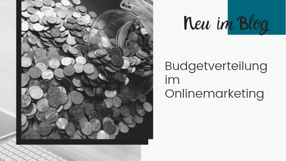 Budgetverteilung im Onlinemarketing