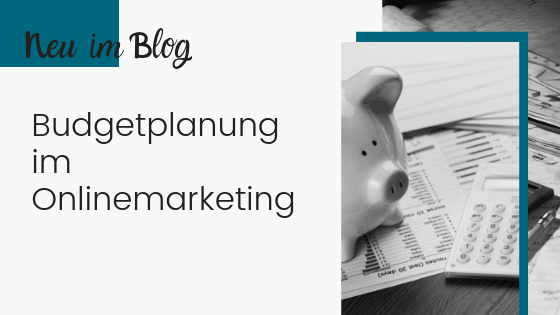 Budgetplanung im Onlinemarketing