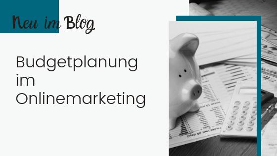 Budgetplanung im Onlinemarketing