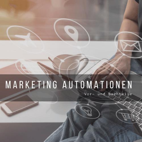 Vor- und Nachteile von Marketing Automation